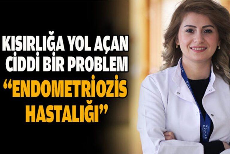 "Kısırlığa Yol Açan Ciddi Bir Problem ""Endometriozis Hastalığı"""